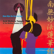 Nam Myo Ho Ren Ge Kyo mp3 Album by Acid Mothers Temple & The Melting Paraiso U.F.O.
