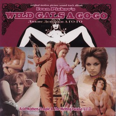 Wild Gals A Go-Go mp3 Album by Acid Mothers Temple & The Melting Paraiso U.F.O.