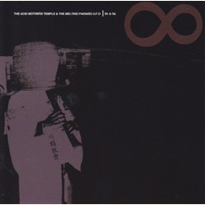 In 0 To ∞ by Acid Mothers Temple & The Melting Paraiso U.F.O.