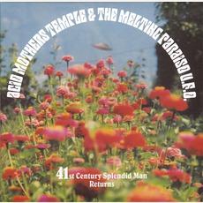 41st Century Splendid Man Returns (Re-Issue) mp3 Album by Acid Mothers Temple & The Melting Paraiso U.F.O.