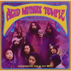 Pataphisical Freak Out Mu!! mp3 Album by Acid Mothers Temple & The Melting Paraiso U.F.O.
