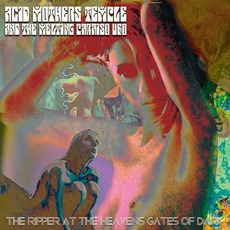 The Ripper At The Heaven's Gates Of Dark mp3 Album by Acid Mothers Temple & The Melting Paraiso U.F.O.
