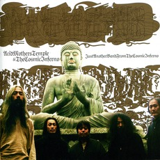 Just Another Band From The Cosmic Inferno mp3 Album by Acid Mothers Temple & The Cosmic Inferno