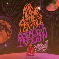 Ominous From The Cosmic Inferno mp3 Album by Acid Mothers Temple & The Cosmic Inferno