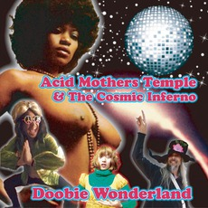 Doobie Wonderland mp3 Album by Acid Mothers Temple & The Cosmic Inferno