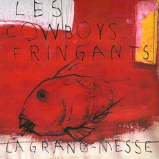 La Grand-Messe mp3 Album by Les Cowboys Fringants