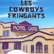 Motel Capri mp3 Album by Les Cowboys Fringants