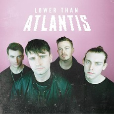 Lower Than Atlantis (Digital Deluxe Edition) mp3 Album by Lower Than Atlantis