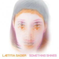 Something Shines mp3 Album by Lætitia Sadier
