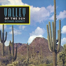 Valley Of The Sun mp3 Album by Richard Bennett