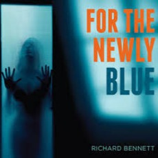 For The Newly Blue mp3 Album by Richard Bennett