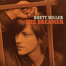 The Dreamer mp3 Album by Rhett Miller