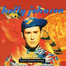 Dreams That Money Can't Buy (Remastered) mp3 Album by Holly Johnson