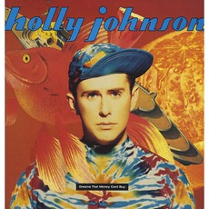 Dreams That Money Can't Buy mp3 Album by Holly Johnson