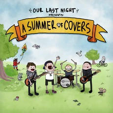 A Summer Of Covers mp3 Album by Our Last Night