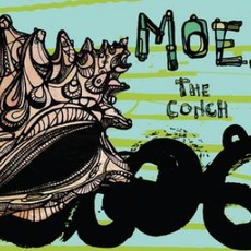 The Conch mp3 Album by moe.