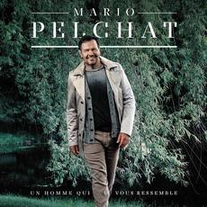 Un Homme Qui Vous Ressemble mp3 Album by Mario Pelchat