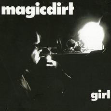 Girl mp3 Album by Magic Dirt