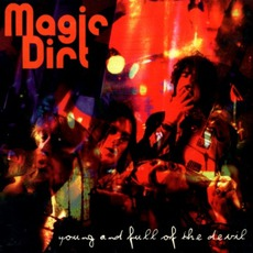 Young And Full Of The Devil mp3 Album by Magic Dirt