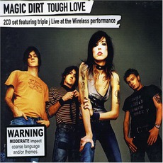 Tough Love mp3 Album by Magic Dirt