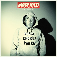 Switched On (Deluxe Edition) mp3 Album by Madchild