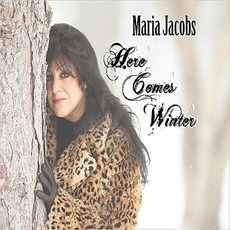 Here Comes Winter mp3 Album by Maria Jacobs