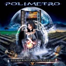 El Laberinto De Los Sueños mp3 Album by Polimetro