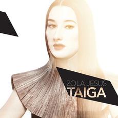 Taiga mp3 Album by Zola Jesus