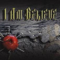 I Am Believe mp3 Album by I Am Believe