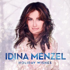 Holiday Wishes mp3 Album by Idina Menzel