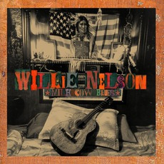 Milk Cow Blues mp3 Album by Willie Nelson