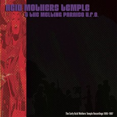 The Early Acid Mothers Temple Recordings: 1995-1997 mp3 Artist Compilation by Acid Mothers Temple & The Melting Paraiso U.F.O.
