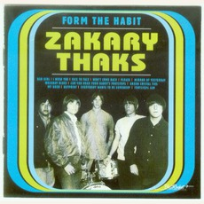 Form The Habit mp3 Artist Compilation by The Zakary Thaks