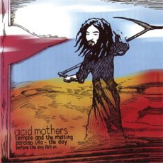 The Day Before The Sky Fell In America 9/10/01 (Remastered) by Acid Mothers Temple & The Melting Paraiso U.F.O.