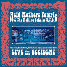 Live In Occident (Re-Issue) mp3 Live by Acid Mothers Temple & The Melting Paraiso U.F.O.