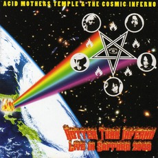 Hotter Than Inferno: Live In Sapporo 2008 mp3 Live by Acid Mothers Temple & The Cosmic Inferno