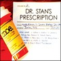 Dr. Stan's Prescription, Volume 2