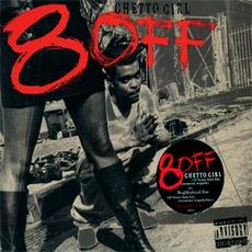 Ghetto Girl / Neighborhood Hoe mp3 Single by 8-Off