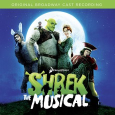 Shrek The Musical mp3 Soundtrack by Jeanine Tesori
