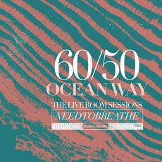 60/50 Ocean Way: The Live Room Sessions mp3 Album by NEEDTOBREATHE