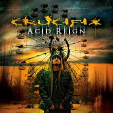 Acid Reign mp3 Album by Crucifix