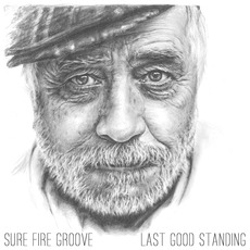 Last Good Standing mp3 Album by Sure Fire Groove