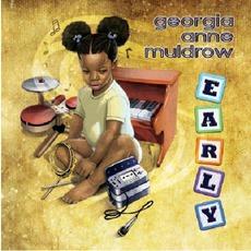 Early mp3 Album by Georgia Anne Muldrow