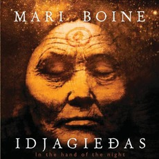 Idjagieđas - In The Hand Of The Night mp3 Album by Mari Boine