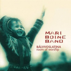Bálvvoslatjna (Room Of Worship) mp3 Album by Mari Boine Band