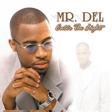 Enter The Light mp3 Album by Mr. Del