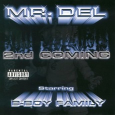 2nd Coming mp3 Album by Mr. Del