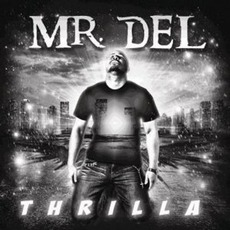 Thrilla mp3 Album by Mr. Del