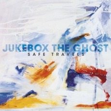 Safe Travels mp3 Album by Jukebox The Ghost