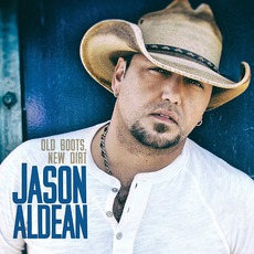 Old Boots, New Dirt mp3 Album by Jason Aldean